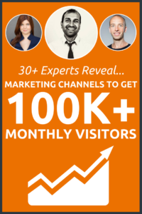 30+ Experts Reveal Best Marketing Channels