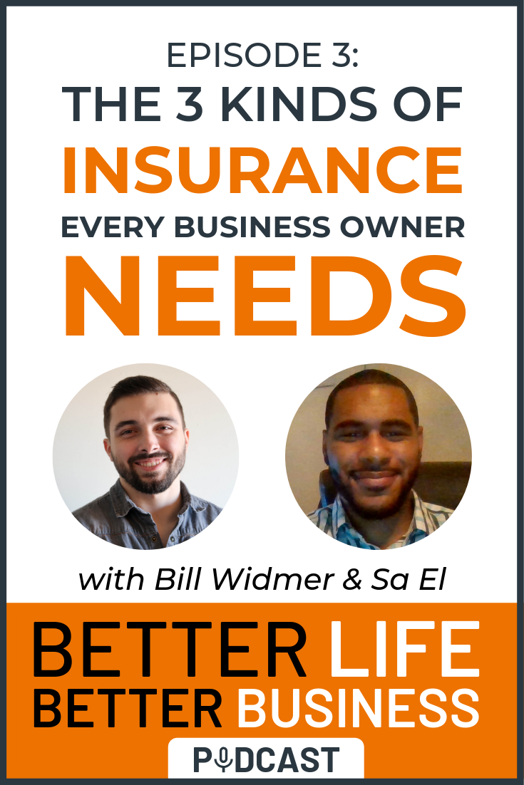 BLBB 3: The 3 Kinds of Insurance You MUST Have